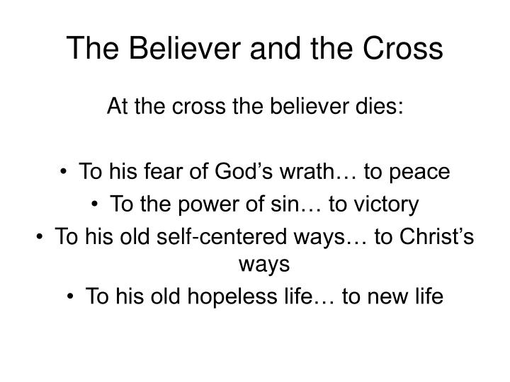 The Believer and the Cross
