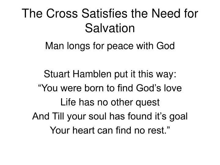 The Cross Satisfies the Need for Salvation