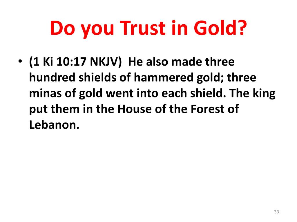 Do you Trust in Gold?