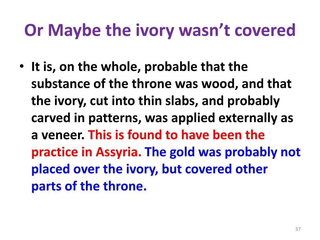 Or Maybe the ivory wasn't covered