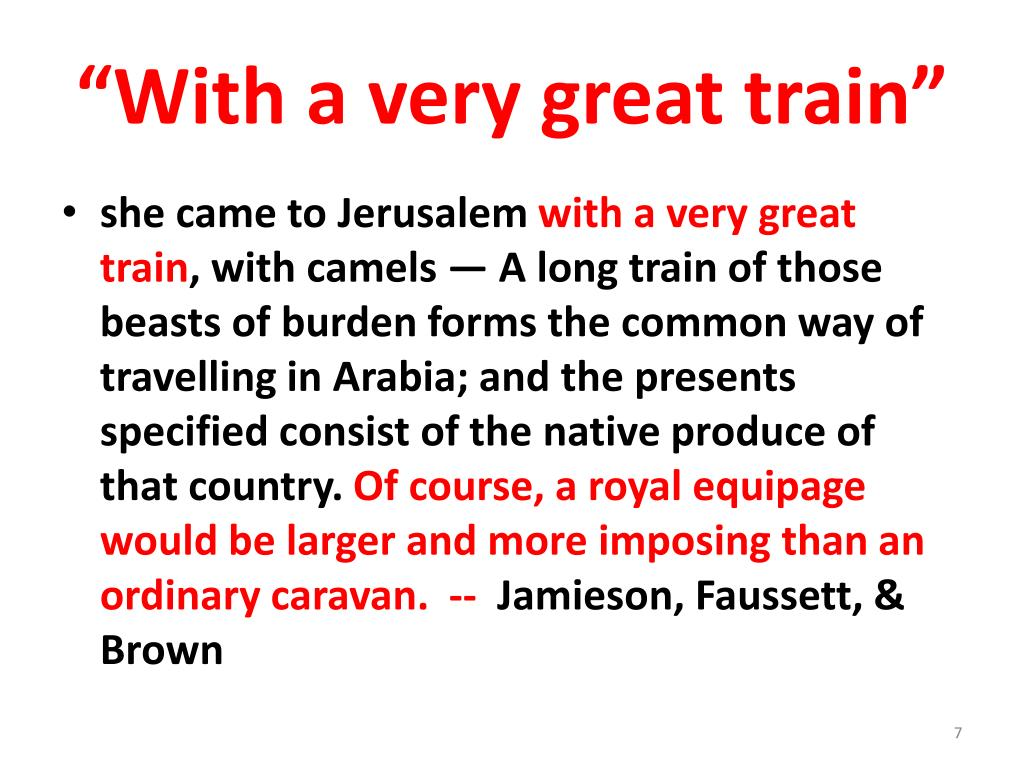 """""""With a very great train"""""""