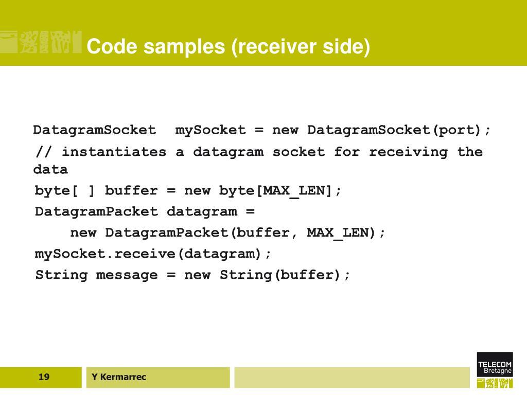 Code samples (receiver side)