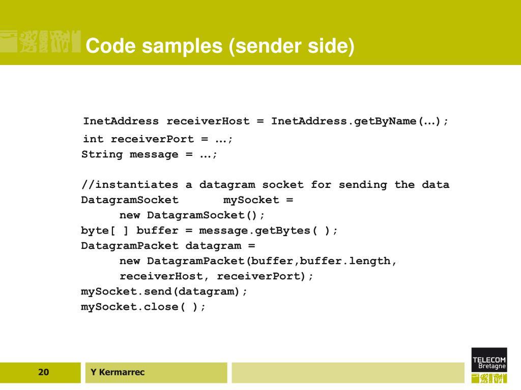 Code samples (sender side)