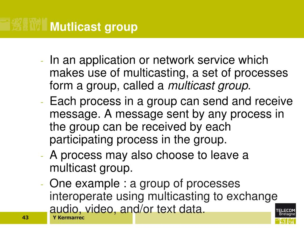 Mutlicast group