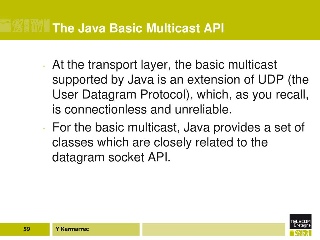 The Java Basic Multicast API
