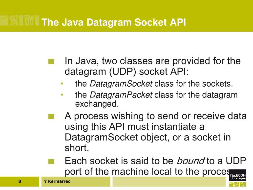 The Java Datagram Socket API