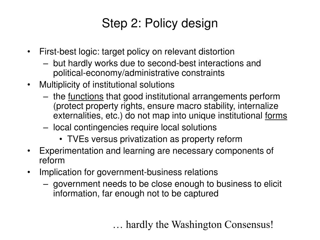 Step 2: Policy design