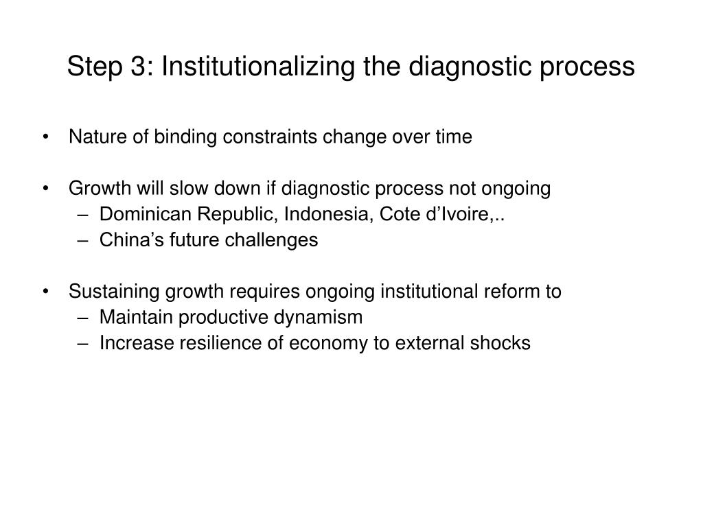 Step 3: Institutionalizing the diagnostic process