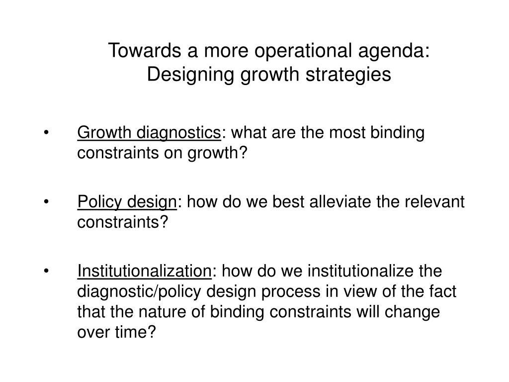 Towards a more operational agenda: