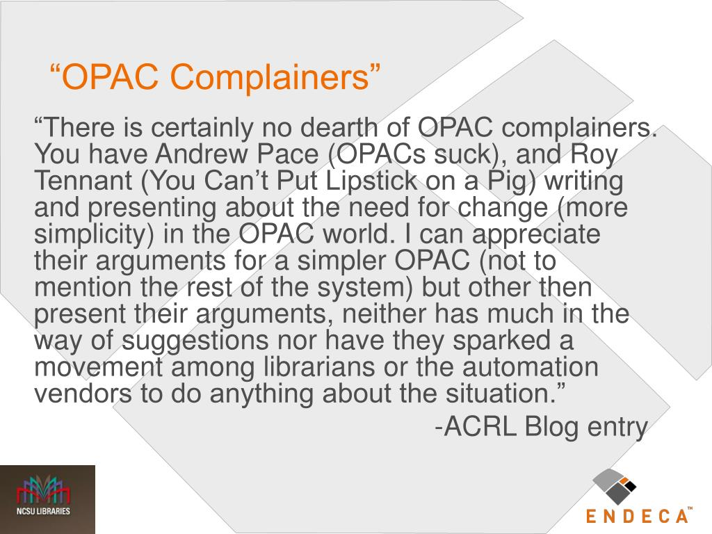 """""""OPAC Complainers"""""""