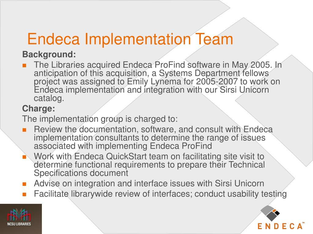 Endeca Implementation Team