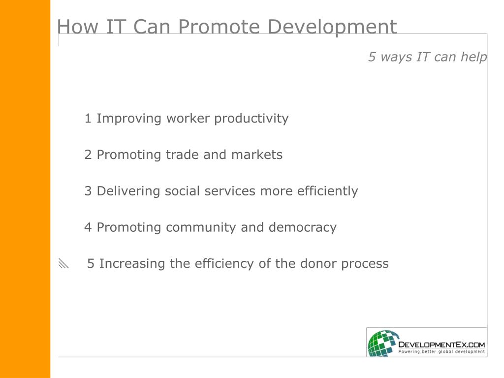 How IT Can Promote Development