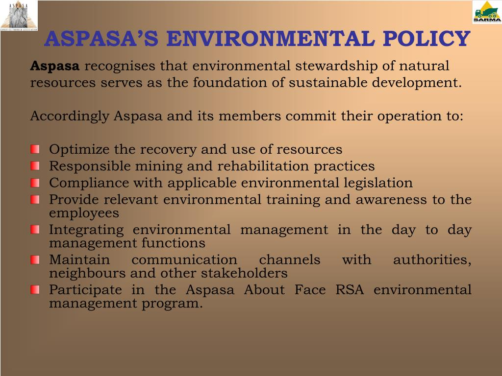 ASPASA'S ENVIRONMENTAL POLICY