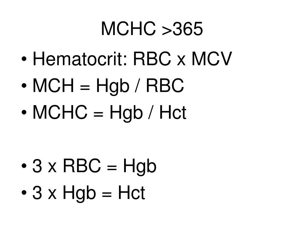 MCHC >365