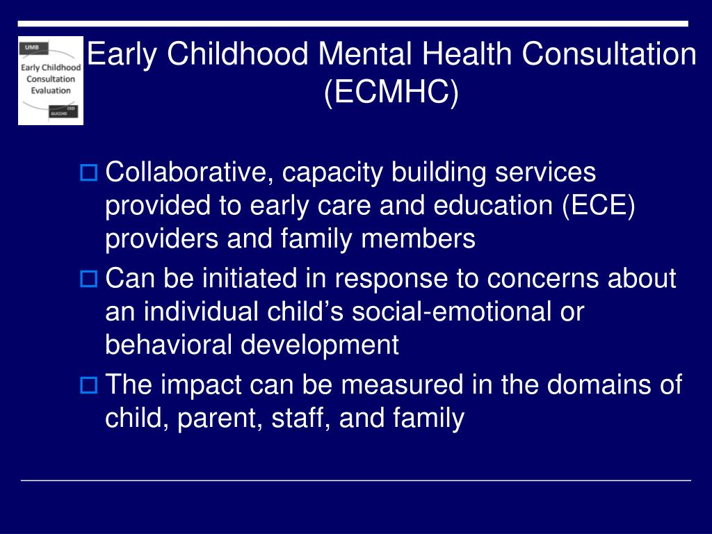 Early Childhood Mental Health Consultation (ECMHC)