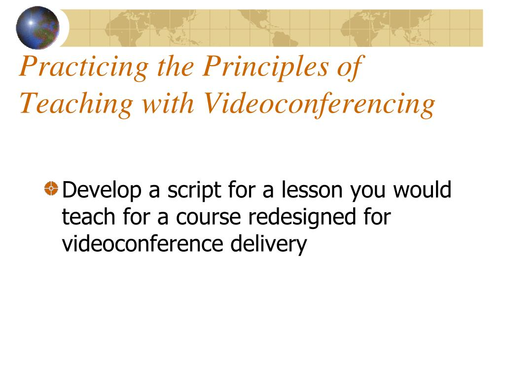 Practicing the Principles of Teaching with Videoconferencing