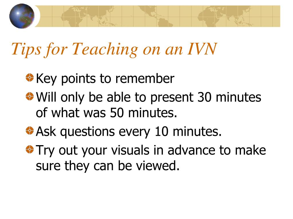 Tips for Teaching on an IVN