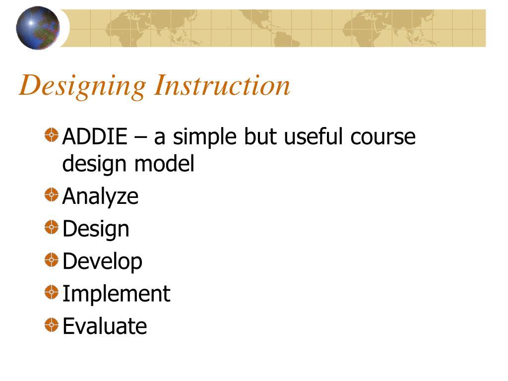 Designing Instruction
