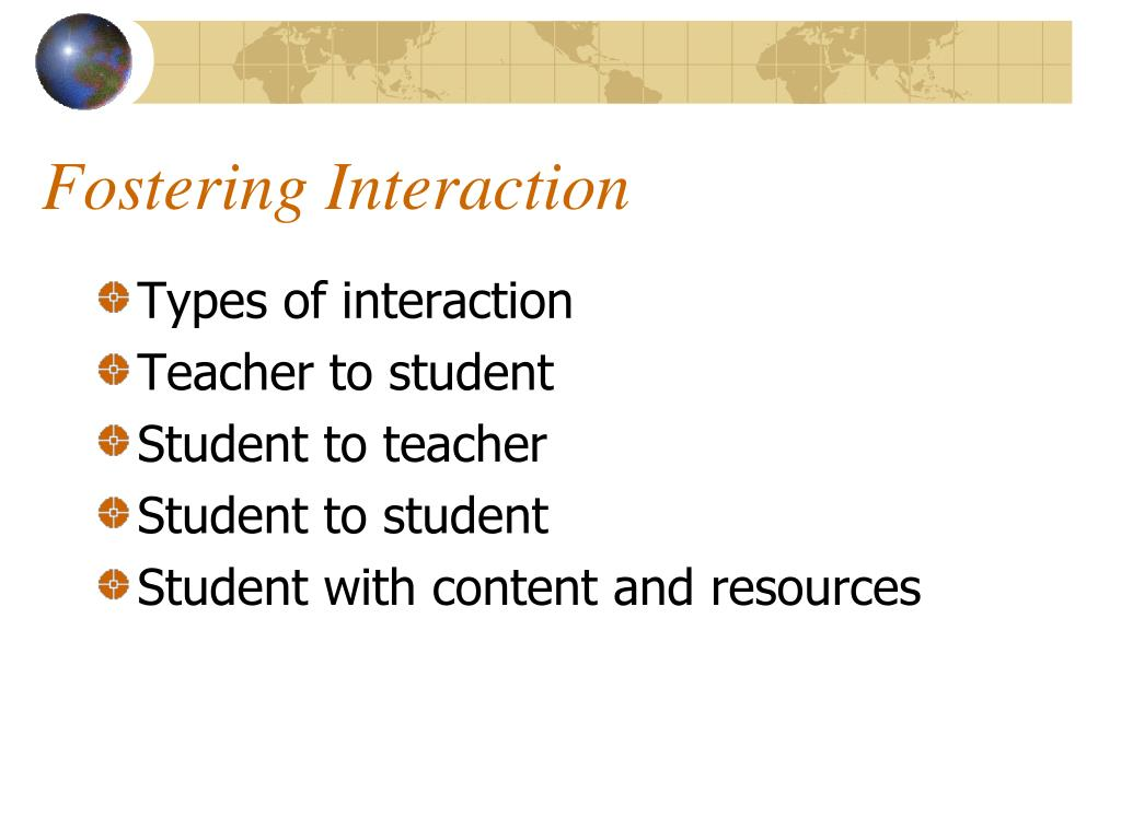 Fostering Interaction