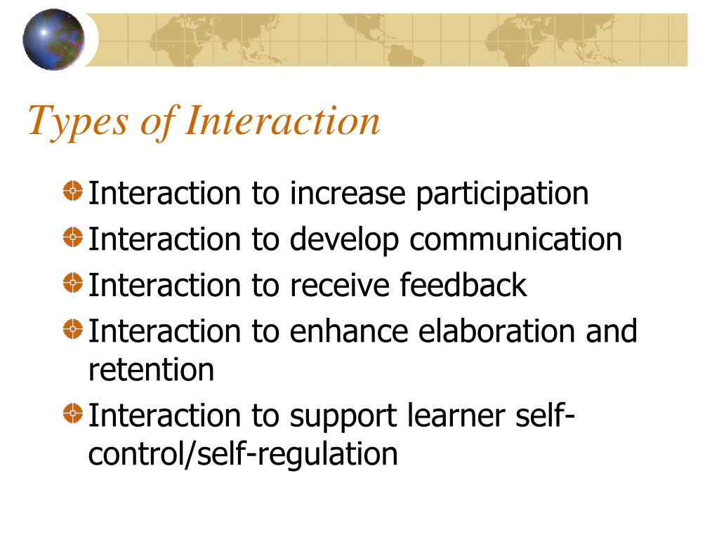 Types of Interaction