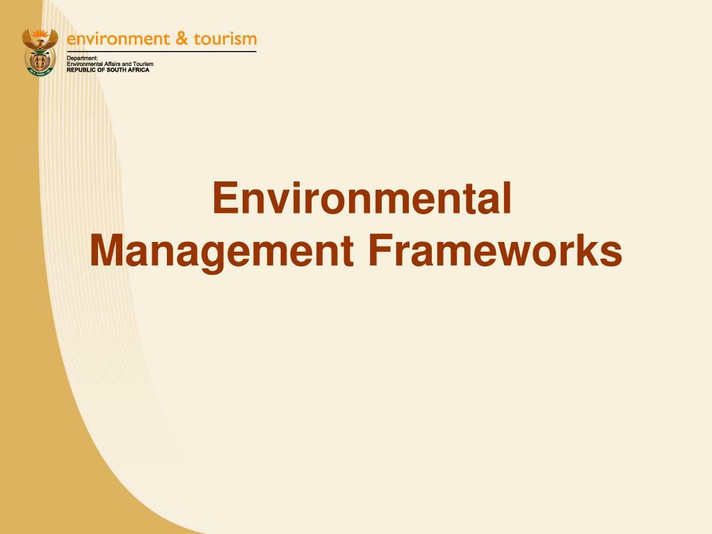 Environmental Management Frameworks