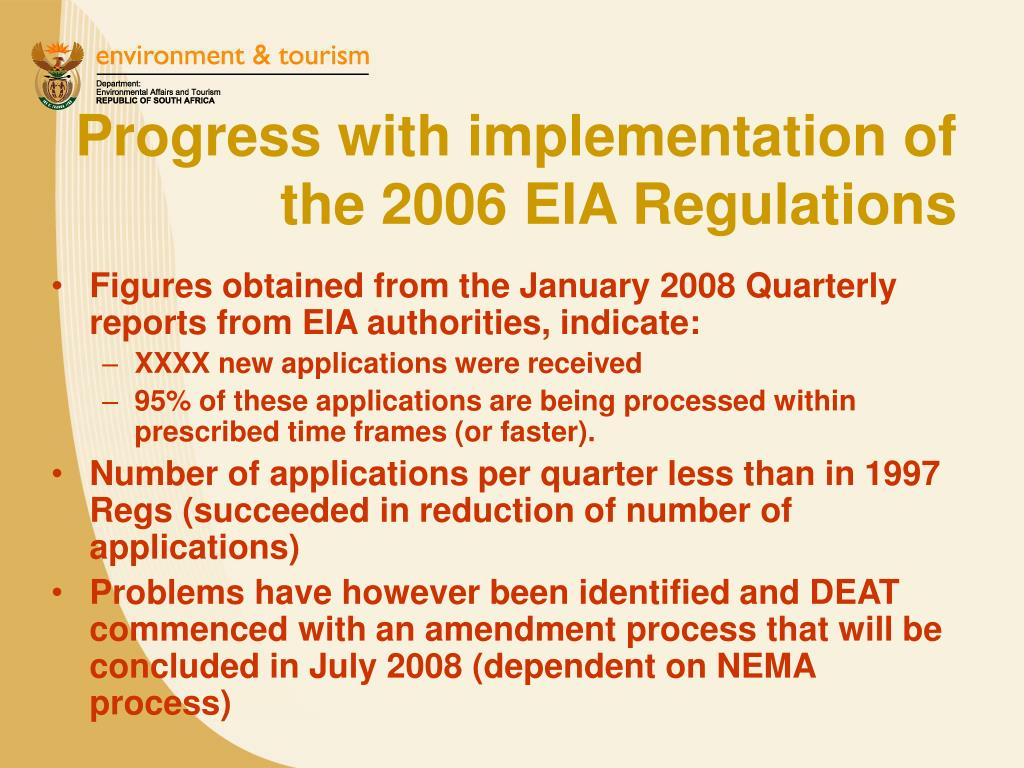 Progress with implementation of the 2006 EIA Regulations