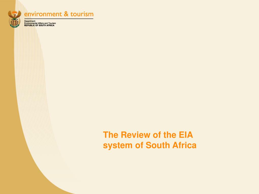 The Review of the EIA system of South Africa