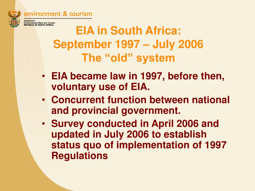 """EIA in South Africa:             September 1997 – July 2006            The """"old"""" system"""