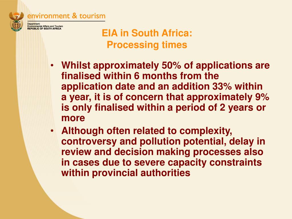 EIA in South Africa:                                        Processing times