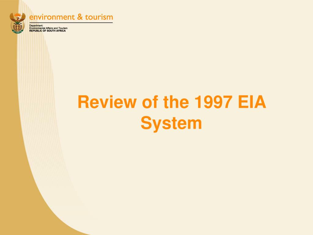 Review of the 1997 EIA System