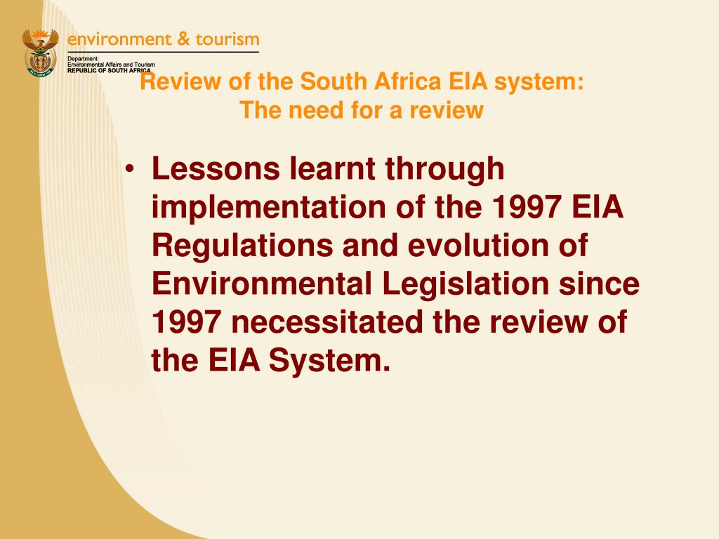 Review of the South Africa EIA system:                                        The need for a review