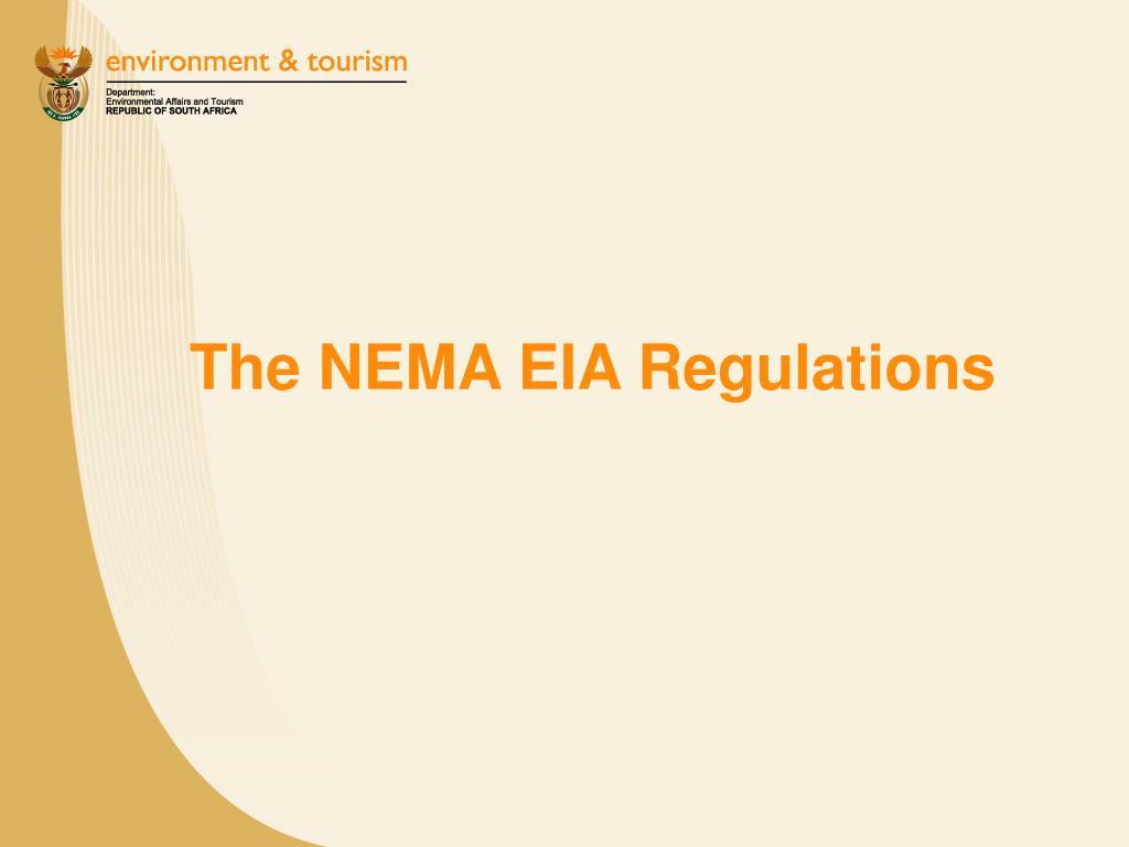 The NEMA EIA Regulations