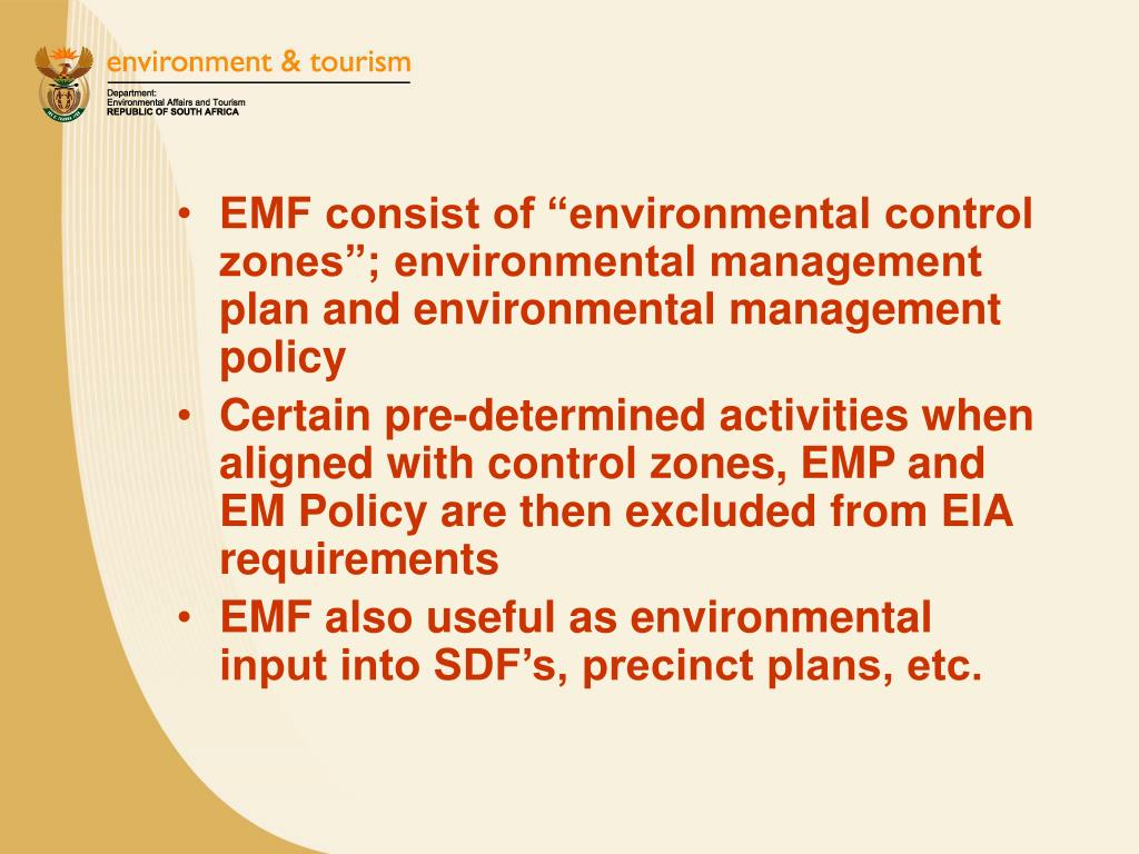"EMF consist of ""environmental control zones""; environmental management plan and environmental management policy"
