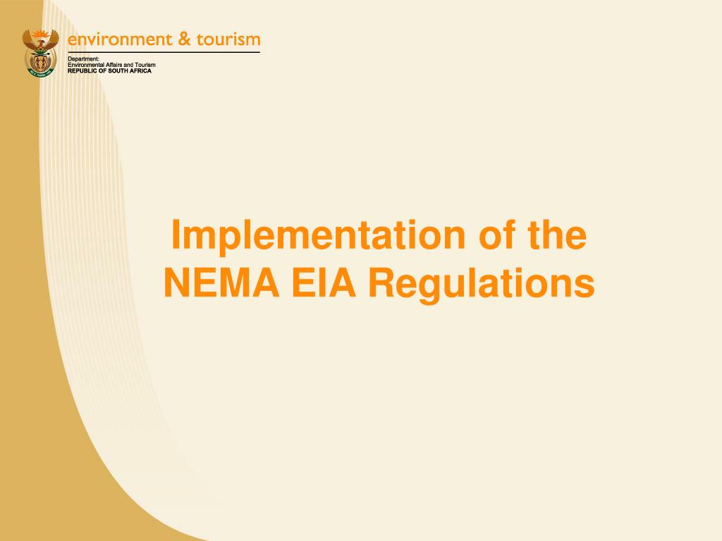 Implementation of the NEMA EIA Regulations