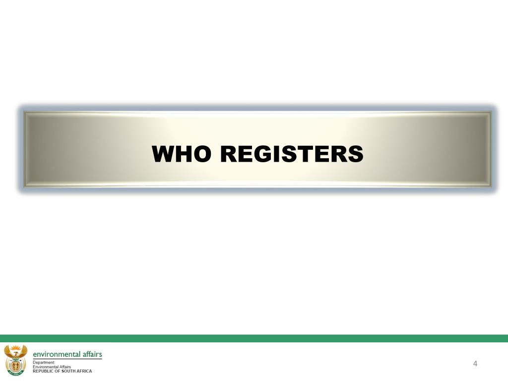WHO REGISTERS