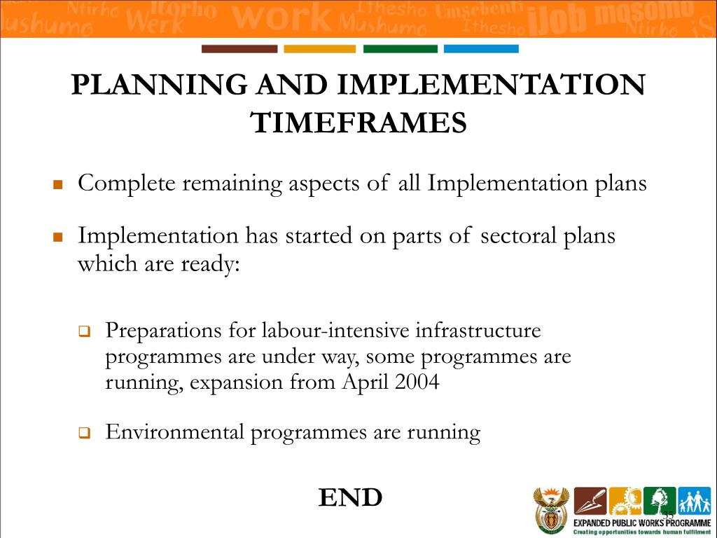 PLANNING AND IMPLEMENTATION TIMEFRAMES