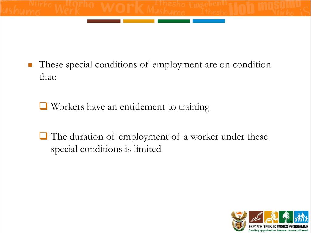 These special conditions of employment are on condition that: