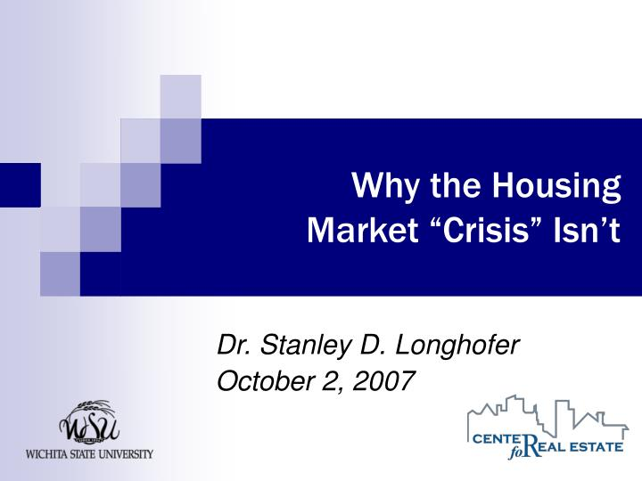 Why the Housing