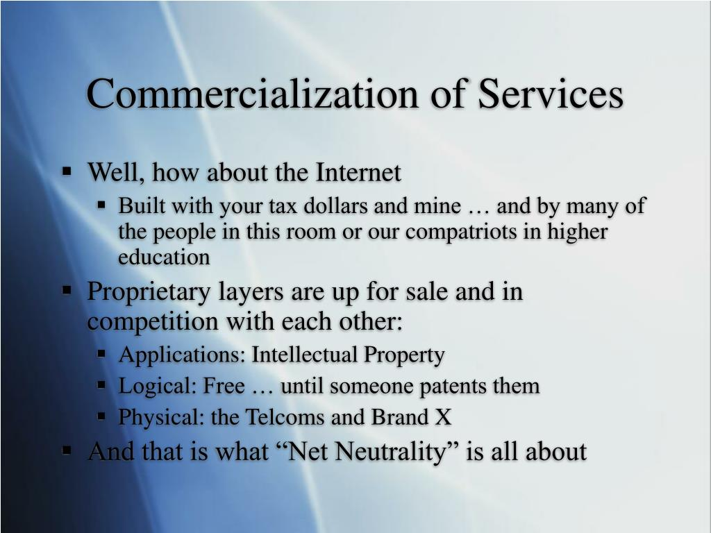 Commercialization of Services