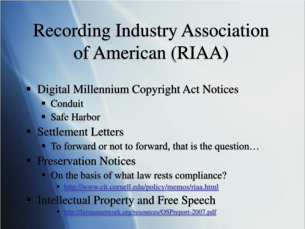 Recording Industry Association of American (RIAA)