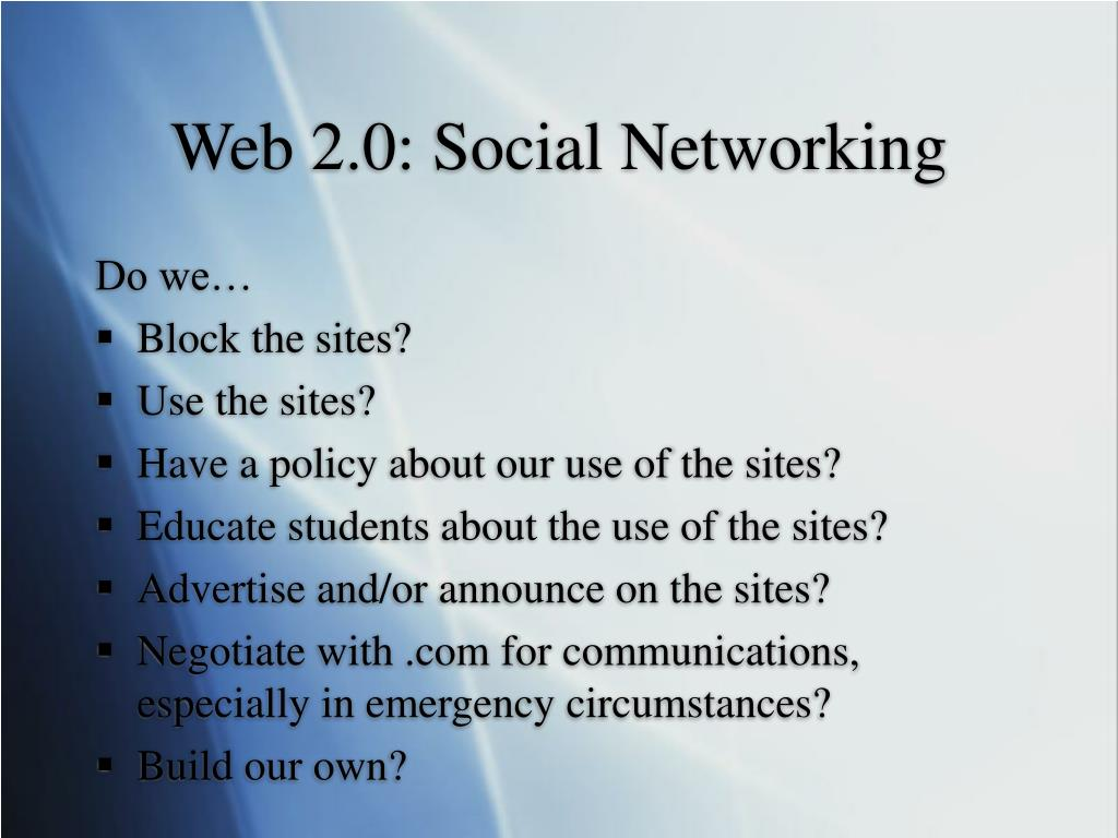 Web 2.0: Social Networking