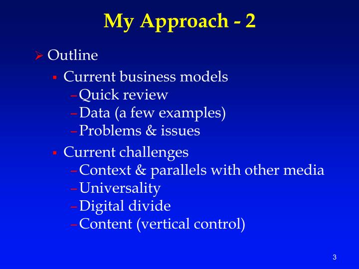 My Approach - 2