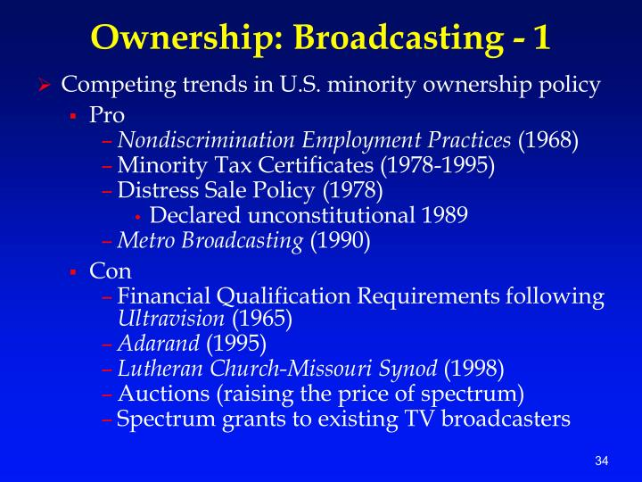 Ownership: Broadcasting - 1