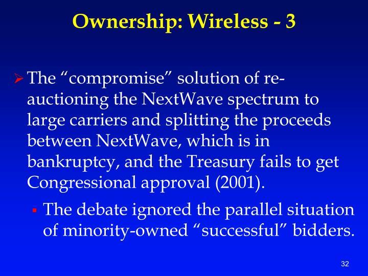 Ownership: Wireless - 3