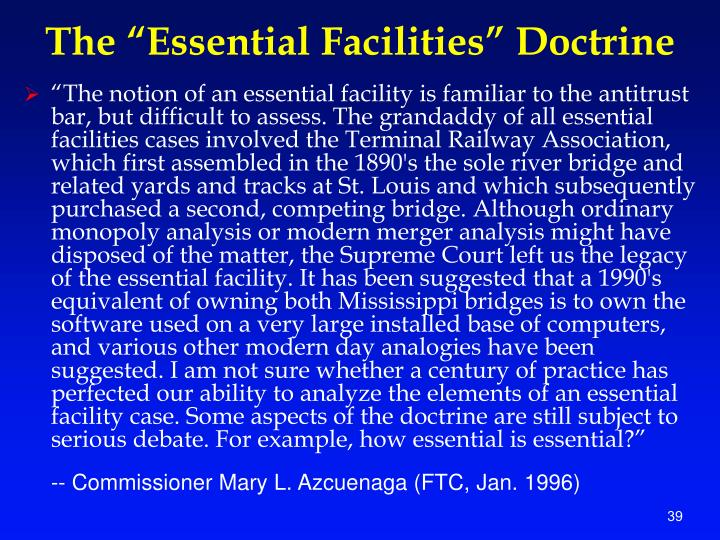 "The ""Essential Facilities"" Doctrine"