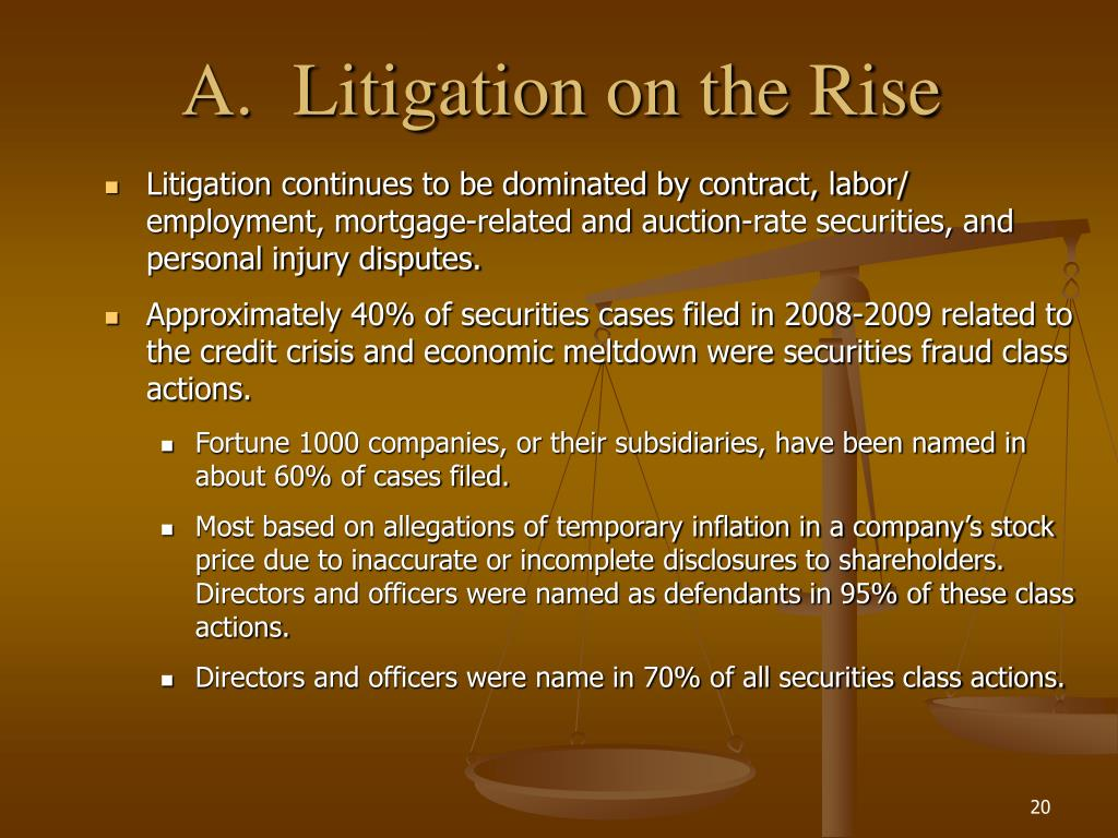 A.Litigation on the Rise