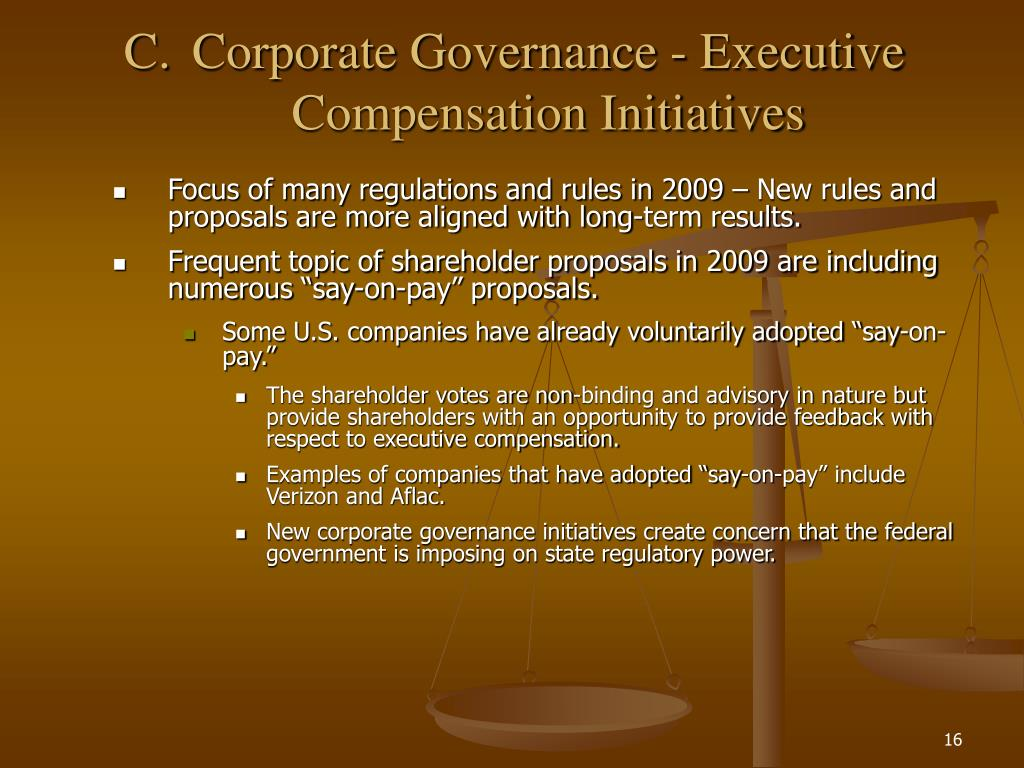 C.Corporate Governance - Executive Compensation Initiatives