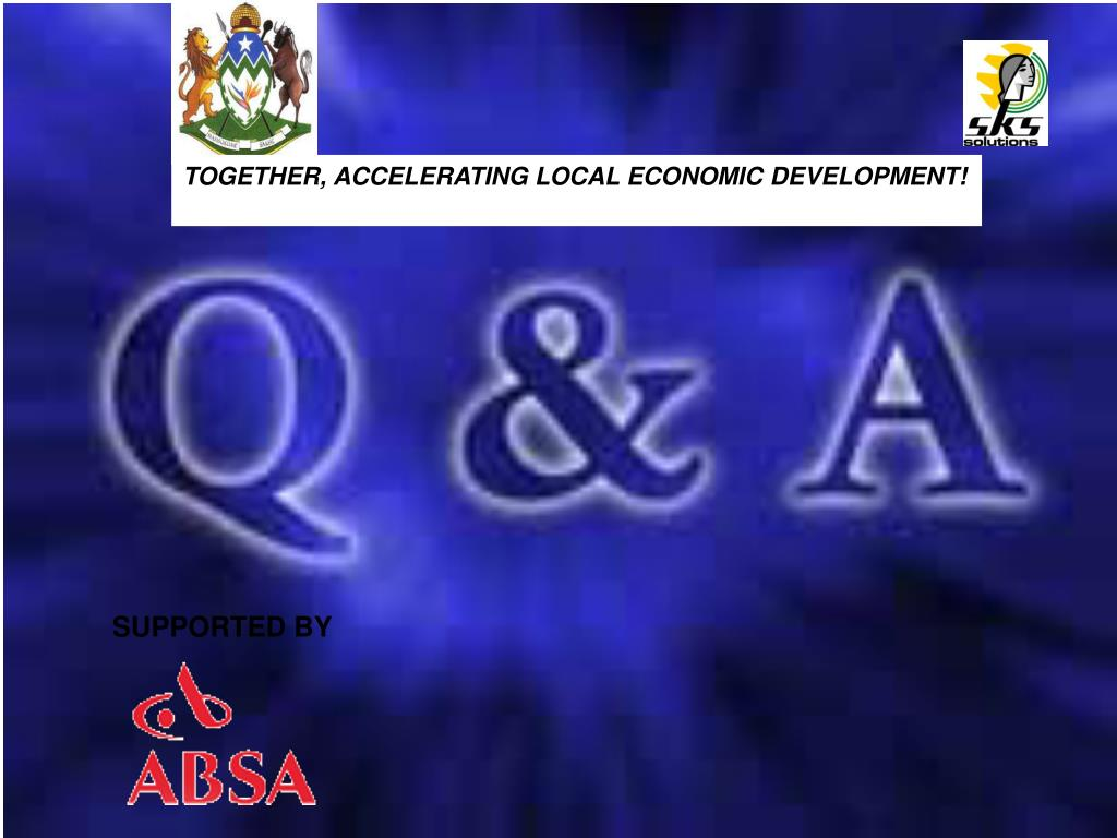 TOGETHER, ACCELERATING LOCAL ECONOMIC DEVELOPMENT!