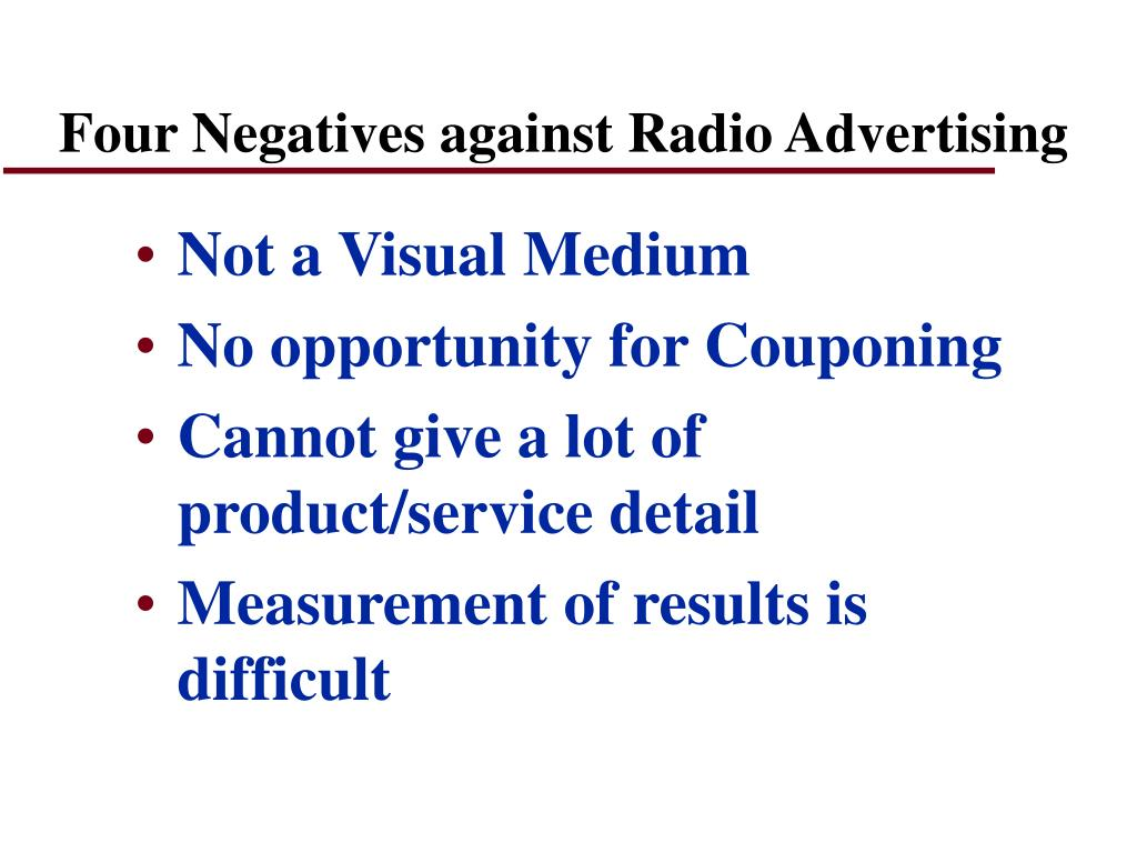 Four Negatives against Radio Advertising