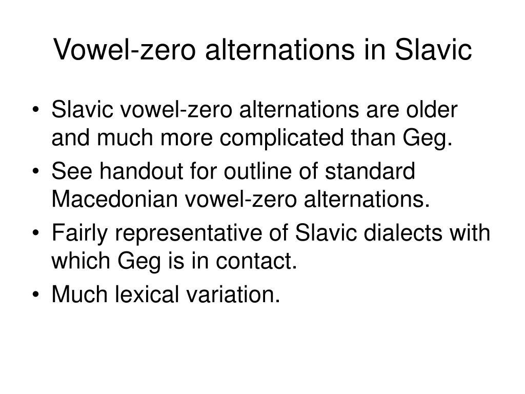 Vowel-zero alternations in Slavic